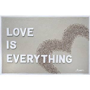 Love is Everything- 115 x 75 cm