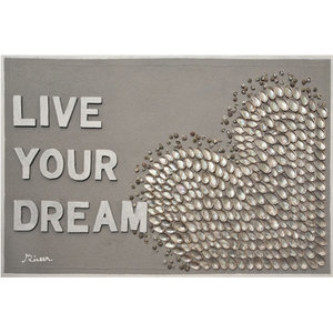 Live Your Dream- 115 x 75 cm